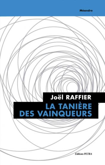 Joël Raffier - La Tanière des Vainqueurs